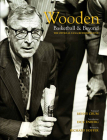 Wooden: Basketball & Beyond: The Official UCLA Retrospective Cover Image