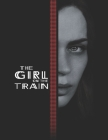 The Girl on the Train: Screenplay Cover Image