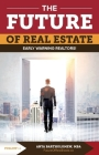 The Future of Real Estate: Early Warning Realtors Cover Image