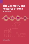 The Geometry and Features of Tone (Publications in Linguistics #153) Cover Image