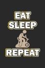 Eat Sleep Repeat: Monatsplaner, Termin-Kalender - Geschenk-Idee für Fitness Fans - A5 - 120 Seiten Cover Image