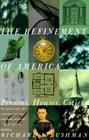 The Refinement of America: Persons, Houses, Cities Cover Image