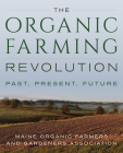 The Organic Farming Revolution: Past, Present, Future Cover Image