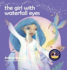 The Girl With Waterfall Eyes: Helping children to see beauty in themselves and others Cover Image
