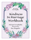 Reaching New Heights Through Kindness in Marriage Workbook Cover Image