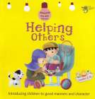 Helping Others: Good Manners and Character Cover Image