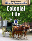 Colonial Life (Revised Edition) (Historic Communities) Cover Image