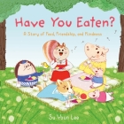 Have You Eaten? Cover Image