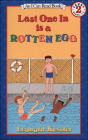 Last One in Is a Rotten Egg (I Can Read Books: Level 2) Cover Image