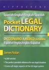 Spanish-English/English-Spanish Pocket Legal Dictionary/Diccionario Juridico de Bolsillo Espanol-Ingles/Ingles-Espanol Cover Image