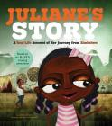 Juliane's Story: A Real-Life Account of Her Journey from Zimbabwe (Seeking Refuge) Cover Image