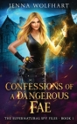 Confessions of a Dangerous Fae Cover Image