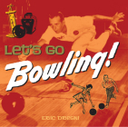 Let's Go Bowling Cover Image