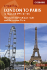 Cycling London to Paris 'A Trail of Two Cities': The Classic Dover/Calais Route and the Avenue Verte Cover Image