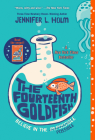 The Fourteenth Goldfish Cover Image