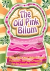 The Old Pink Bilum Cover Image