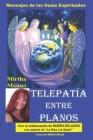 Telepatía entre Planos-Mensajes de los Guías Espirituales Cover Image