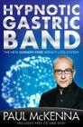 Hypnotic Gastric Band: The New Surgery-Free Weight-Loss System [With CD (Audio) and DVD] Cover Image
