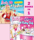 Barbie I Can Be a Pastry Chef/I Can Be a Lifeguard Cover Image