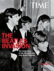 The Beatles Invasion: The Inside Story of the Two-Week Tour That Rocked America Cover Image