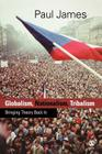 Globalism, Nationalism, Tribalism: Bringing Theory Back in Cover Image