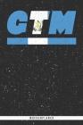 Gtm: Guatemala Wochenplaner mit 106 Seiten in weiß. Organizer auch als Terminkalender, Kalender oder Planer mit der guatema Cover Image