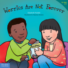 Worries Are Not Forever (Best Behavior® Paperback Series) Cover Image