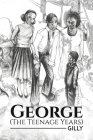 George (The Teenage Years) Cover Image