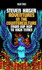 Adventures in the Counterculture: From Hip Hop to High Times Cover Image