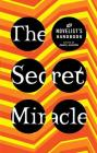 The Secret Miracle: The Novelist's Handbook Cover Image