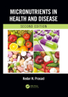 Micronutrients in Health and Disease, Second Edition Cover Image