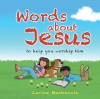 Words about Jesus: To Help You Worship Him Cover Image
