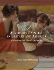 Aesthetic Painting in Britain and America: Collectors, Art Worlds, Networks Cover Image