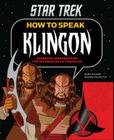 How to Speak Klingon: Essential Phrases for the Intergalactic Traveler Cover Image