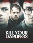 Kill Your Darlings: The Screenplay Cover Image