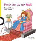Habia Una Vez Una Princesa / There Once Was a Princess (Spanish Edition) (Habia Una Vez / There Once Was a) Cover Image