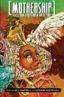 Mothership: Tales from Afrofuturism and Beyond Cover Image