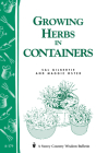 Growing Herbs in Containers: Storey's Country Wisdom Bulletin A-179 Cover Image