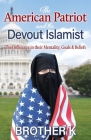The American Patriot and the Devout Islamist Cover Image