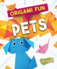 Origami Fun: Pets Cover Image