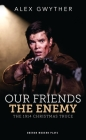 Our Friends, the Enemy Cover Image