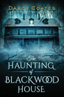 The Haunting of Blackwood House Cover Image