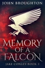 Memory of a Falcon: Premium Hardcover Edition Cover Image