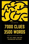 7000 Clues 3500 Words: Upgrade your Word Power for the SAT, ACT, GMAT, and GRE Vocabulary Sections Cover Image