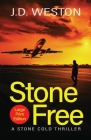 Stone Free: A British Action Crime Thriller Cover Image