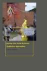 Journey Into Social Activism: Qualitative Approaches (Donald McGannon Communication Research Center's Everett C. P) Cover Image