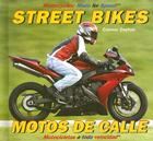 Street Bikes/Motos de Calle (Motorcycles: Made for Speed #1) Cover Image
