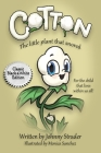 Cotton: The Little Plant That Snored - Black and White Edition Cover Image