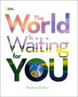 The World Is Waiting For You (Barbara Kerley Photo Inspirations) Cover Image