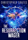 The Resurrection Wager: Premium Hardcover Edition Cover Image